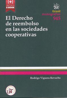 El derecho de reembolso en las sociedades cooperativas / Rodrigo Viguera Revuelta, 2015