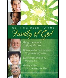 General Worship Bulletin - Gaither, Getting Used to the Family of God