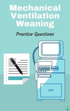 Weaning from Mechanical Ventilation: Practice Questions and Study Guide for Respiratory Therapy Students Cardiac Nursing, Pediatric Nursing, Respiratory Therapy, Respiratory System, Mechanical Ventilation, Fundamentals Of Nursing, Study Organization, Emergency Medicine, Nursing Notes