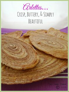 Arlettes - a thin, light, crisp, buttery, biscuit