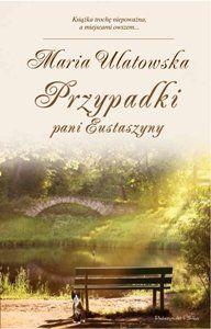 Przypadki pani Eustaszyny - Ulatowska Maria za 25,60 zł   Książki empik.com