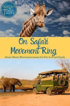 Safari Themed Movement Ring for Gross-Motor Development Kindergarten Lesson Plans, Gross Motor Activities, Vocabulary Building, Language Development, Thinking Skills, Role Play, Early Childhood, Safari, Knowledge