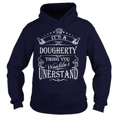 DOUGHERTY Its A DOUGHERTY Thing You Wounldnt Understand