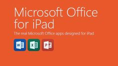 Finally Microsoft launched office for iPad