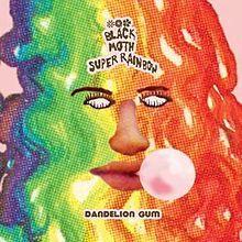 Black Moth Super Rainbow - Dandelion Gum #music