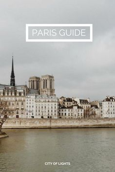 The ultimate guide to an amazing trip to Paris