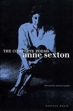 The Complete Poems: Anne Sexton Barnes & Noble