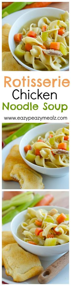 CHicken noodle soup made with a rotisserie chicken. Super easy to make, and perfect cold weather, cold and flu season, comfort food soup! - Eazy Peazy Mealz