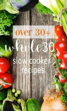 Feel good about dinner again with this entire month's worth of Whole 30 Slow Cooker Recipes. No need to fuss when you get home, it's ready for you!