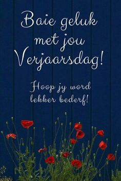 Hoop my word leaker bederf. Religious Birthday Wishes, Happy Bday Wishes, Birthday Wishes For Men, Birthday Wishes For Friend, Birthday Wishes Quotes, Happy Birthday Greetings, Birthday Messages, 60th Birthday, Happy Birthday In Afrikaans