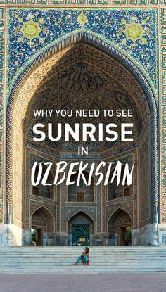 It's essential that you see sunrise while traveling in Uzbekistan, though not for the reasons you might think! Click on to learn why you absolutely have to see sunrise in Samarkand, Bukhara, and Khiva.