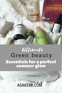 Ultimate Green Beauty Essentials For a perfect Summer Glow - Asakemi