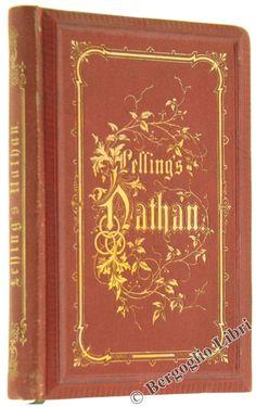 NATHAN DER WEISE. Ein dramatisches Gedicht. Lessing Gotthold E. 1873 - Bergoglio Libri d'Epoca