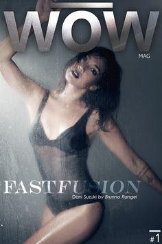 Capas e editoriais Brunno Rangel  Revista WOW mag www.revistawowmag.com  edição número 1  Cover Dani Suzuki