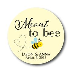 Meant to Bee | Custom Mason Jar Labels | Personalized Stickers – Stick 'em up! Labels  #honey #favor #labels