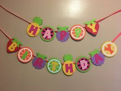 Fruit Birthday Banner Diy Birthday Banner, 2nd Birthday Party Themes, 13th Birthday Parties, Girl 2nd Birthday, Birthday Decorations, Birthday Ideas, Hawaiian Luau Party, Hawaiian Birthday, Fruit Birthday
