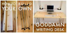 I Built A Goddamn Writing Desk With My Bare Hands And You Can Too