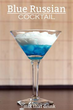 So you've got your White Russians and your Black Russians, but have you heard of a Blue Russian? This cocktail is definitely one of the lesser known Russians. It uses Blue Curacao as its liqueur.