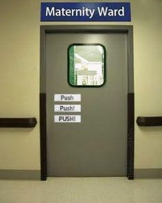 Push,push,push! We should do this to our door!