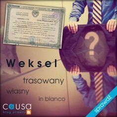 """http://www.blog.causakancelariaprawna.eu/2013/05/weksel-trasowany-wasny-zupeny-in-blanco.html     Temat: Weksel - trasowany, własny, zupełny, """"in blanco"""".     Rozwinięcie tematu na blogu Kancelarii, zapraszamy."""