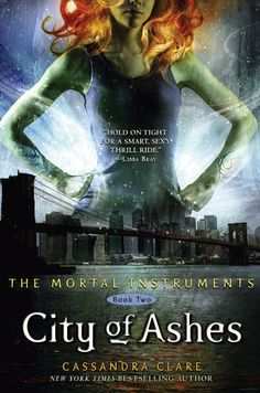 City Of Ashes (The Mortal Instruments #2) by Cassandra Clare and read by Natalie Moore