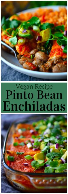 This recipe for vegan pinto bean enchiladas is super hearty with a filling of slow-cooked smoky and spicy pinto beans and spinach, a quick and easy homemade enchilada sauce and topped with creamy avocado, sweet red onion and fresh cilantro.