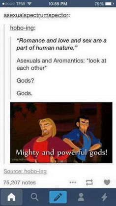 Haha. You go asexuals and aromantics! <-- why thank you! What pantheon do we belong in?