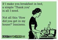 Ya free breakfast for goodness sake!