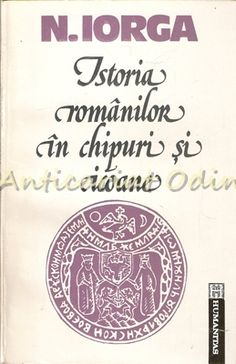 Istoria Romanilor In Chipuri Si Icoane - N. Social Security, Cards, Biology, Maps, Playing Cards