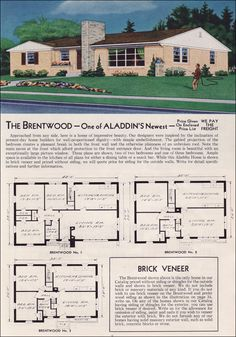 The Brentwood name (1951 Aladdin Kit Homes) went through three distinct iterations by Aladdin. This is the third version, a modern ranch style home available in three versions. The image depicts the larger 3 bedroom/1 bath plan with large living room window and massive chimney. The plan was available until the early 60s.
