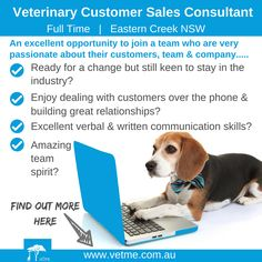 FT Veterinary Customer Sales Consultant, Eastern Creek NSW: if you enjoy working with customers and feel ready for a change but you still really want to stay in the veterinary industry, then this job is perfect for you! Visit Vetme to find out more....