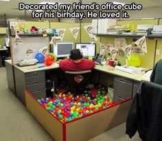 Best cubicle idea for coworkers birthday. If I'm ever a cubie!