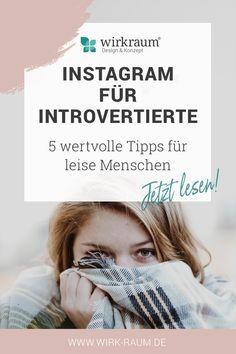 Instagram: 5 Tipps für leise Menschen
