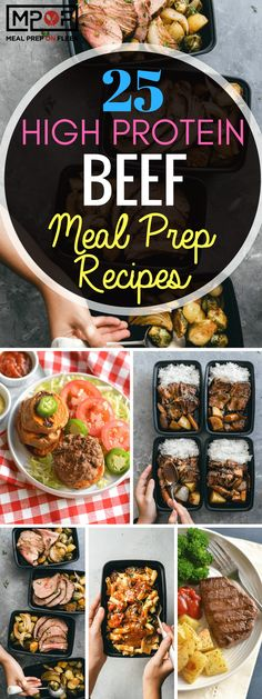 Cut Calories 25 High Protein Beef Meal Prep Recipes - There is such a wide variety of cuts when it comes to beef. Some leaner for those looking for a lower calorie option and some higher in fat for those on a keto diet, whole 30 diet or paleo diet. High Protein Meal Prep, High Protein Low Carb, High Protein Recipes, Healthy Meal Prep, Protein Foods, Paleo Recipes, Whole Food Recipes, Paleo Food, High Protein Lunch Ideas