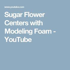 Sugar Flower Centers with Modeling Foam - YouTube