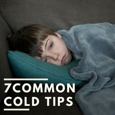 """Despite its name, the """"common"""" cold is one of the most bothersome childhood illnesses out there. Check out these common cold tips."""