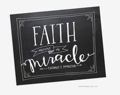Faith Quote Printable  Faith Precedes the Miracle  by alexazdesign, $7.00