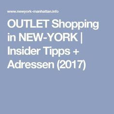 OUTLET Shopping in NEW-YORK | Insider Tipps + Adressen (2017)