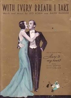 With Every Breath I Take 1934 Sheet Music - Bing Crosby