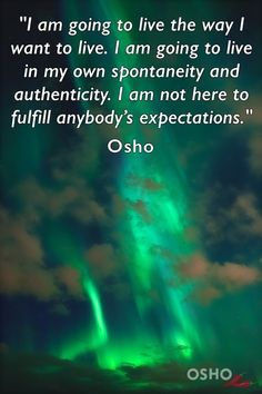 Best 100 Osho Quotes On Life, Love, Happiness, Words Of Encouragement I don't believe in a god as a person, I believe in godliness as a quality. - Osho Q Osho Quotes On Life, Wisdom Quotes, Quotes To Live By, Positive Quotes, Me Quotes, Change Quotes, Gandhi Quotes, Strong Quotes, Attitude Quotes