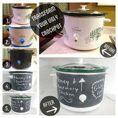 """Transform an Ugly Crockpot"" - paint outside with chalkboard paint then once dry you can write/label dishes, include ingredients for those with allergies or write recipe on side"