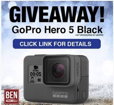 Nice! A $399.00 GoPro Hero 5 Black from Ben Accinelli is yours to win. Sign up to enter and let your friends know about this giveaway. Every entry that signs up under your URL will give you 5 EXTRA ENTRIES to increase your chances of winning.