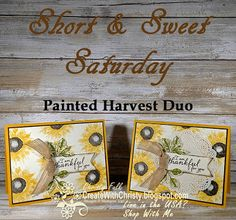 Free, complete instructions for these cards are included in the blog post - Stampin' Up! Painted Harvest handmade cards - S&SS -  Create With Christy - Christy Fulk, Independent SU! Demo