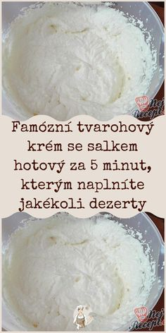 Famózní tvarohový krém se salkem hotový za 5 minut, kterým naplníte jakékoli dezerty Czech Recipes, Nutella, Butter, Creme, Cheesecake, Deserts, Food And Drink, Dessert Recipes, Appetizers