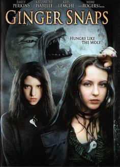 """""""Ginger Snaps"""" - Two death-obsessed sisters, outcasts in their suburban neighborhood, must deal with the tragic consequences when one of them is bitten by a deadly werewolf. Emily Perkins and Katharine Isabelle are AMAZING. Info and image credit: IMDb."""