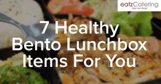 7 Healthy Bento Lunchbox Items For You Bento Lunchbox, Bento Box Lunch, Picture Blog, Singapore, Catering, Roast, Beef, Healthy Recipes, Meals