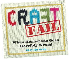 CRAFTFAIL by Heather Mann #CraftFail