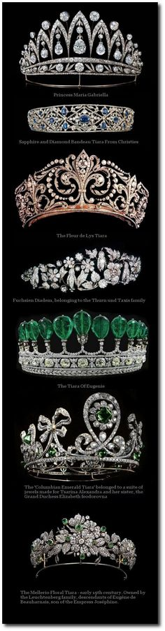 The emerald tiara (fourth from the top) did not belong to the Empress Eugenie. It was made for a German princess from stones that possibly belonged to the empress.:
