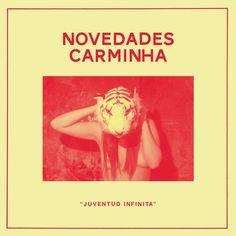 Novedades Carminha - Juventud infinita (on CD) - Ernie records 2014