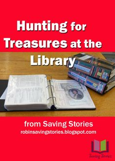 Hunting for Treasures at the #Library: http://robinsavingstories.blogspot.com/2016/04/hunting-for-treasures-at-library.html #genealogy